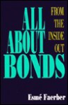 All about Bonds: From the Inside Out - Esme Faerber