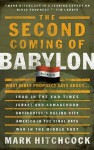 The Second Coming of Babylon: What Bible Prophecy Says About... - Mark Hitchcock