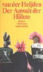 Der Anwalt der Hähne - A.F.Th. van der Heijden, Helga van Beuningen