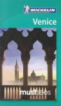 Michelin Must Sees Venice - Michelin Travel Publications, Judy Edelhoff