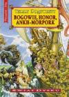 Bogowie, honor, Ankh-Morpork (Świat Dysku, #21) - Piotr W. Cholewa, Terry Pratchett