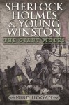 Sherlock Holmes and Young Winston - The Giant Moles - Mike Hogan