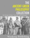 The Ancient Greek Philosophy Collection: The Works of Plato, Aristotle, and Xenophon - Plato, Aristotle, Xenophon