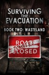 Surviving The Evacuation, Book 2: Wasteland - Frank Tayell
