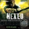 Hexed (Iron Druid Chronicles, #2) - Kevin Hearne, Luke Daniels
