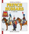 French Hussars: Volume 1:1786 - 1804 - André Jouineau