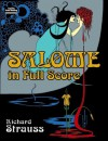 Salome in Full Score - Richard Strauss, Opera and Choral Scores