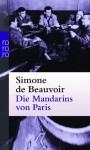 Die Mandarins von Paris. - Simone de Beauvoir