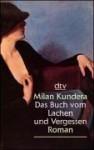 Das Buch vom Lachen und Vergessen - Milan Kundera, Susanna Roth