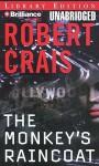 The Monkey's Raincoat - Robert Crais, Patrick G. Lawlor