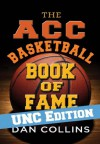 The ACC Basketball Book of Fame: UNC Edition - Dan Collins