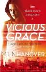 Vicious Grace. M.L.N. Hanover - M.L.N. Hanover