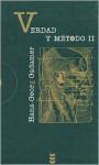 Verdad y metodo, II - Hans-Georg Gadamer, Manuel Olasagasti
