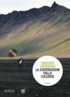 La cospirazione delle colombe - Vincenzo Latronico