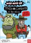 Mega Mash-Up: Trolls vs. Cowboys in the Arctic - Nikalas Catlow, Tim Wesson