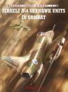 Israeli A-4 Skyhawk Units in Combat - Shlomo Aloni, Jim Laurier