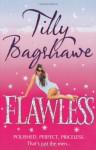 Flawless. Tilly Bagshawe - Tilly Bagshawe