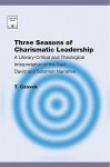 Three Seasons of Charismatic Leadership: A Literary-Critical and Theological Interpretation of the Narrative of Saul, David and Solomon - Czovek Tamas, Carl E. Armerding