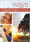 101 Ways to Find God's Purpose for Your Life - Dalmatian Press
