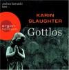 Gottlos - Karin Slaughter, Andrea Sawatzki