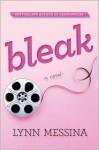 Bleak: A Novel - Lynn Messina