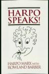 Harpo Speaks! - Harpo Marx, Rowland Barber