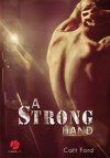 A Strong Hand (German Edition) - Catt Ford, Marek Purzycki