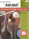 Backup Trax: Old Time & Fiddle Tunes, Volume 1: For Fiddle & Mandolin [With CD] - Dix Bruce