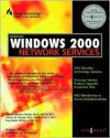 Managing Windows 2000 Network Services - Syngress Media Inc, Debra Littlejohn Shinder