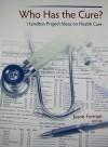 Who Has the Cure?: Hamilton Project Ideas on Health Care - Jason Furman