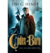 Codex Born - Jim C. Hines