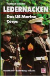 Ledernacken - Das US Marine Corps - Hartmut Schauer