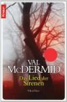 Das Lied der Sirenen  - Val McDermid, Manes H. Grünwald