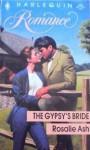 The Gypsy's Bride - Rosalie Ash