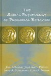 The Social Psychology of Prosocial Behavior - John Dovidio, David Schroeder, Jane Allyn Piliavin