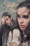Shelter You - Alice Montalvo-Tribue