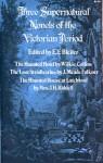 Three Supernatural Novels Of The Victorian Period - E.F. Bleiler