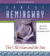 The Old Man and the Sea - Donald Sutherland, Ernest Hemingway