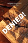 Denied! - Keith Edward Campbell, Laura Clark, Ronald Pepka