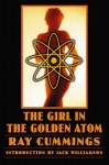 The Girl in the Golden Atom - Ray Cummings, Jack Williamson
