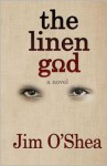 The Linen God - Jim O'Shea