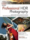 High Dynamic Range (Hdr) Techniques for Professional Photographers - Mark Chen