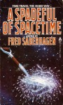 A Spadeful of Spacetime - Orson Scott Card, Roger Zelazny, R.A. Lafferty, Fred Saberhagen, David Langford, Chad Oliver, Edward Bryant, Steve Rasnic Tem, Charles Sheffield, Robert Frazier, Rivka Jacobs, Charles Spano, Connie Willis