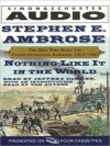 Nothing Like it In The World: The Men Who Built The Transcontinental Railroad 1863 - 1869 (Audio) - Stephen E. Ambrose, Jeffrey DeMunn
