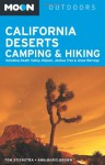 Moon California Deserts Camping & Hiking: Including Death Valley, Mojave, Joshua Tree and Anza-Borrego - Tom Stienstra, Ann Marie Brown