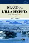La Isla Secreta /The Secret Island - Xavier Moret