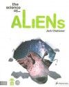 The Science of Aliens - Jack Challoner
