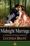 Midnight Marriage: A Georgian Historical Romance - Lucinda Brant