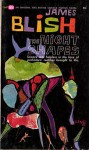 The Night Shapers - James Blish