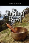 The Singing Bowl - Roy Dimond